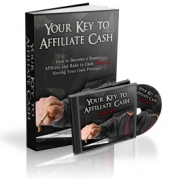 Your Key To Affiliate Cash eBook with Master Resale Rights