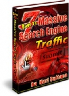 7 Days To Massive Search Engine Traffic eBook with Personal Use Rights