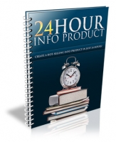 24 Hour Info Product eBook with Personal Use Rights