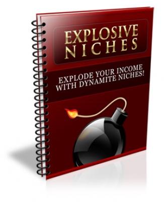 Explosive Niches