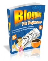 Blogging For Beginners eBook with Master Resale Rights