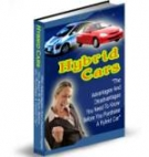 Hybrid Cars : The Whole Truth Revealed eBook with Personal Use Rights