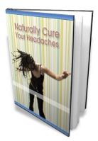 Naturally Cure Your Headaches eBook with private label rights