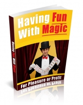 Having Fun With Magic eBook with private label rights