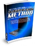 Blogging Cash Method eBook with Resell Rights