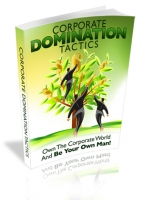 Corporate Domination Tactics eBook with Master Resale Rights
