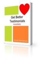 Get Better Testimonials Immediately eBook with private label rights