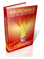 Abundance And The Art Of Giving eBook with Master Resale Rights