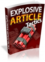 Explosive Article Tactics eBook with Resale Rights