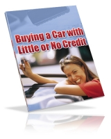 Buying A Car With Little Or No Credit eBook with private label rights