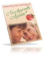 Improve Your Marriage To Newlyweds Again! eBook with Private Label Rights