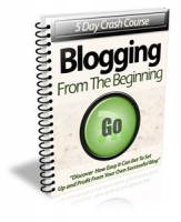 Blogging From The Beginning eBook with Private Label Rights