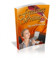 Freelance Writing Tips And Know How eBook with private label rights