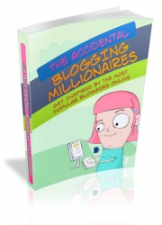 The Accidental Blogging Millionaires eBook with private label rights