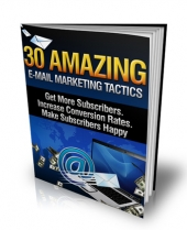 30 Amazing E-Mail Marketing Tactics eBook with Master Resale Rights