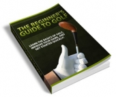 The Beginner's Guide To Golf - PLR eBook with Private Label Rights