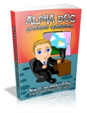Alpha Dog Internet Marketer eBook with Master Resale Rights