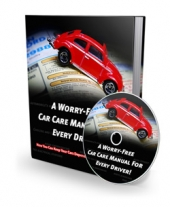 A Worry-Free Car Care Manual For Every Driver eBook with private label rights