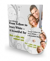 From Yellow To White - A Beautiful Smile eBook with private label rights