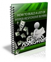 How To Build A List Of Hyper-Responsive Buyers eBook with Giveaway Rights