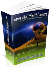The Complete Guide To Applying The 7 Habits In Holistic Personal Development eBook with private label rights