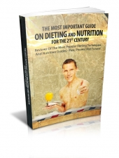 The Most Important Guide On Dieting And Nutrition For The 21st Century eBook with private label rights