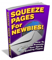 Squeeze Pages For Newbies eBook with Private Label Rights