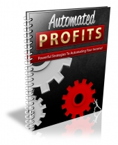 Automated Profits eBook with Resale Rights