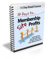 10 Days To Membership Site Profits eBook with Private Label Rights