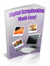 Digital Scrapbooking Made Easy eBook with Private Label Rights