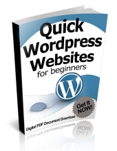 Quick Wordpress Websites For Beginners eBook with Private Label Rights