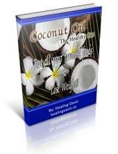 Coconut Oil - The Healthy Fat eBook with Private Label Rights