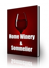 Home Winery And Sommelier eBook with private label rights