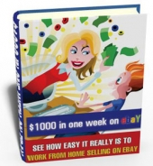 $1000 in one week on eBay eBook with Private Label Rights