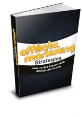 Affiliate Marketing Strategies eBook with Resale Rights