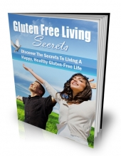 Gluten Free Living Secrets eBook with private label rights