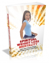 Spiritual Weight Loss Mentality eBook with private label rights