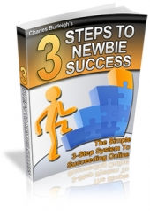 3 Steps To Newbies Success eBook with Private Label Rights