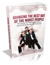 Bringing The Best Out Of The Worst People eBook with Master Resale Rights