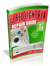 3 Red Light Fix Repair Guide For xBox 360 eBook with private label rights
