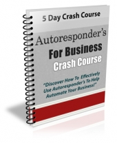 Autoresponder's For Business Crash Course eBook with Private Label Rights