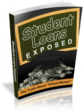 Student Loans Exposed eBook with private label rights