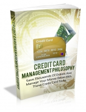 Credit Card Management Philosophy eBook with private label rights