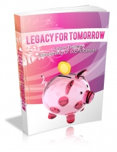 Legacy For Tomorrow eBook with private label rights