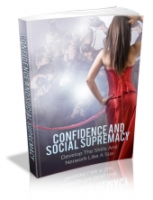 Confidence And Social Supremacy eBook with Master Resale Rights