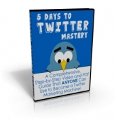 5 Days to Twitter Mastery Video with Master Resale Rights