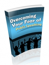 Overcoming Your Fear Of Public Speaking eBook with Private Label Rights