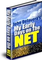 My Early Days On The Net eBook with Resell Rights