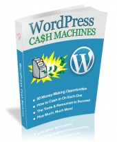 WordPress Cash Machines eBook with Master Resale Rights