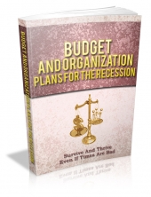 Budget And Organization Plans For The Recession eBook with Master Resale Rights